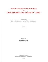 Dictionnaire topographique du département de Saône-et-Loire - Comprenant les noms de lieux anciens et modernes.pdf
