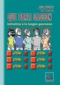 Jean Rigouste - Que parli gascon - Liberòt d'iniciacion.