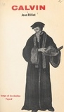 Jean Rilliet - Calvin, 1509-1564.