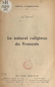 Jean Rimaud - Le naturel religieux du français.
