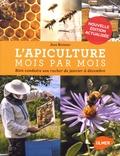 Jean Riondet - L'apiculture mois par mois - Bien conduire son rucher de janvier à décembre.