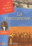 Jean Rioult - La Francophonie - Cycle 3.