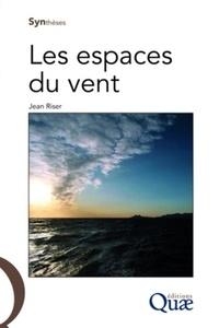 Jean Riser - Les espaces du vent.
