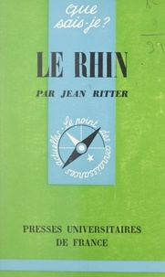 Jean Ritter et Paul Angoulvent - Le Rhin.