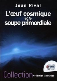 Coachingcorona.ch L'oeuf cosmique et la soupe primordiale Image