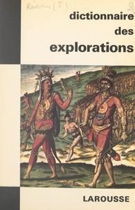 Jean Riverain et  Collectif - Dictionnaire des explorations.