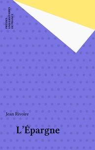 Jean Rivoire - L'Épargne.