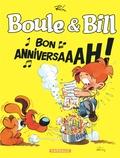 Jean Roba - Boule & Bill  : Bon anniversaaah ! - Spécial 60 ans.