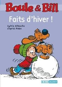 Jean Roba et Sylvie Allouche - Boule & Bill  : Faits d'hiver !.