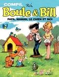 Jean Roba - Boule & Bill  : Papa, maman, le chien et moi - Compil.