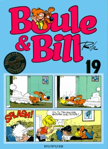 Jean Roba - BOULE & BILL TOME 19. - Edition spéciale 40ème anniversaire.