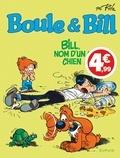 Jean Roba - Boule & Bill Tome 20 : Bill, nom d'un chien !.