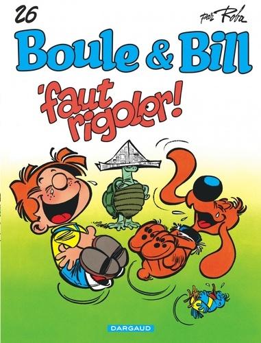 Boule & Bill Tome 26 Faut rigoler !