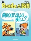 Jean Roba - Boule & Bill Tome 27 : Bwoufallo Bill ?.
