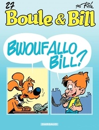 Jean Roba - Boule & Bill Tome 27 : Bwoufallo Bill ?.