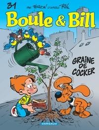 Jean Roba - Boule & Bill Tome 31 : Graine de cocker.