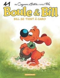 Jean Roba - Boule & Bill Tome 41 : Bill se tient à Caro.