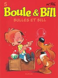 Jean Roba - Boule & Bill Tome 5 : Bulles et Bill.