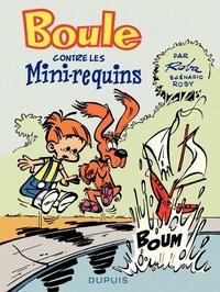 Jean Roba et Maurice Rosy - Boule contre les mini-requins.