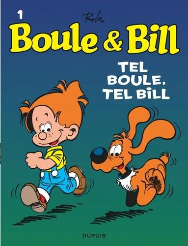 Jean Roba - Boule et Bill Tome 1 : Tel Boule, tel Bill.