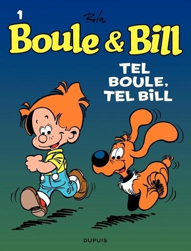 Boule et Bill Tome 1 Tel Boule, tel Bill