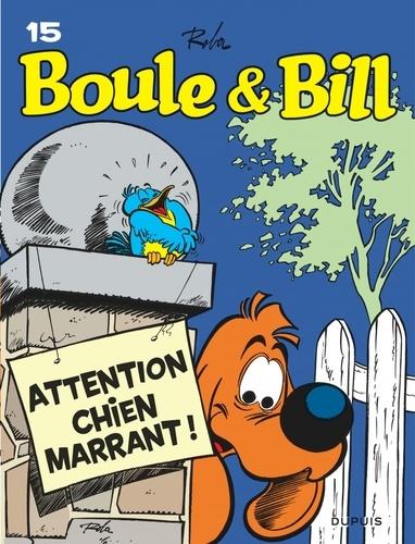 Jean Roba - Boule et Bill Tome 15 : Attention Chien marrant !.