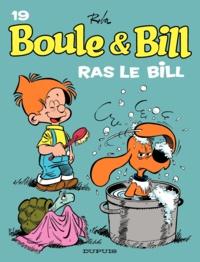 Jean Roba - Boule et Bill Tome 19 : Ras le Bill.