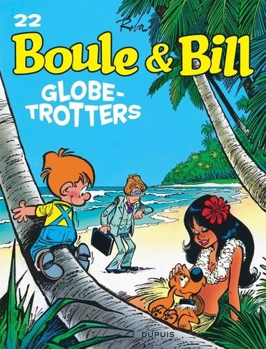 Jean Roba - Boule et Bill Tome 22 : Globe-trotters.