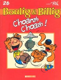 Jean Roba - Boule et Bill Tome 26 : C'hoarzh, c'hoazh ! - Edition en langue bretonne.
