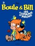 Jean Roba - Boule et Bill Tome 3 : Les copains d'abord.
