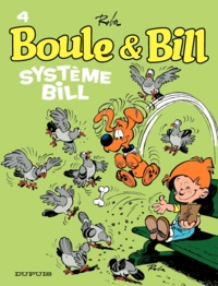 Jean Roba - Boule et Bill Tome 4 : Système Bill.