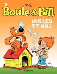 Jean Roba - Boule et Bill Tome 5 : Bulles et Bill.