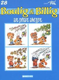 Jean Roba - Boulig & Billig Tome 28 : Ar perar amzer.