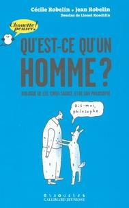 Jean Robelin et Cécile Robelin - Qu'est-ce qu'un homme ? - Dialogue de Léo, chien sagace, et de son philosophe.