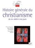 Jean-Robert Armogathe et Pascal Montaubin - Histoire générale du christianisme - Coffret 2 volumes.