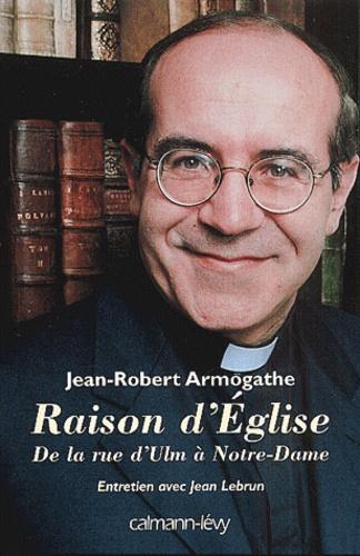 Raison d'Eglise. De la rue d'Ulm à Notre-Dame (1967-2000), Entretien avec Jean Lebrun