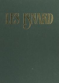 Jean-Robert Caïn et Robert Martin - Les Isnard - Une révolution dans la facture d'orgues.