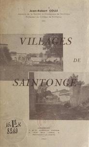 Jean-Robert Colle et M. Benézech - Villages de Saintonge.
