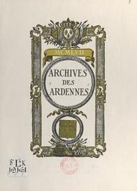 Jean-Robert Dupré et René Robinet - Les archives des Ardennes.