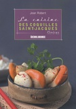 Jean Robert - La cuisine des coquilles Saint-Jacques.