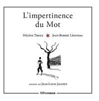 Jean-Robert Léonidas - L'impertinence du mot.