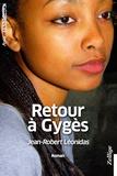Jean-Robert Léonidas - Retour à Gygès.