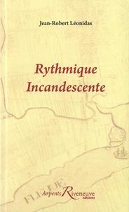 Jean-Robert Léonidas - Rythmique incandescente.