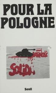 Jean-Robert Masson et Michel Winock - Pour la Pologne.