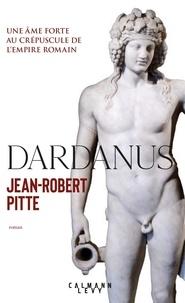 Jean-Robert Pitte - Dardanus.