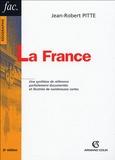 Jean-Robert Pitte - La France.