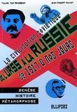 Jean-Robert Raviot et Taline Ter Minassian - De l'URSS à la Russie - La civilisation soviétique : Genèse, histoire et métamorphoses de 1917 à nos jours.