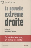 Jean Robin - La nouvelle extrême-droite.