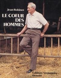 Jean Robinet et Jean Morette - Le cœur des hommes.
