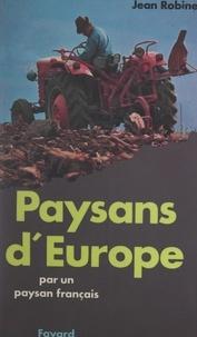 Jean Robinet - Paysans d'Europe.